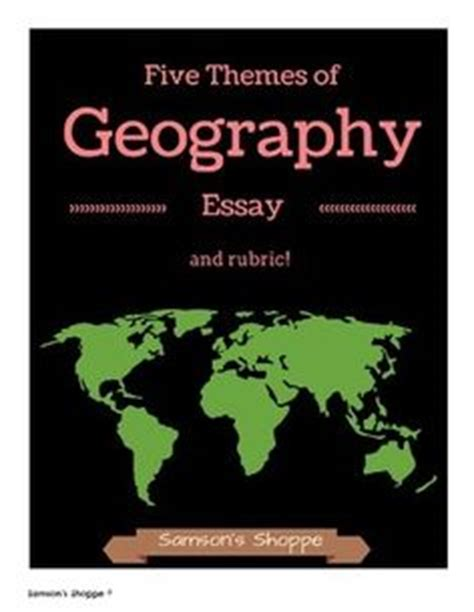 theme geography essay five themes of geography geography and the five on pinterest