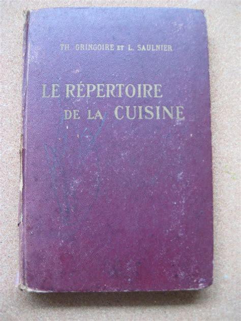 le repertoire de la cuisine culinary th gringoire et l saulnier le r 233 pertoire de