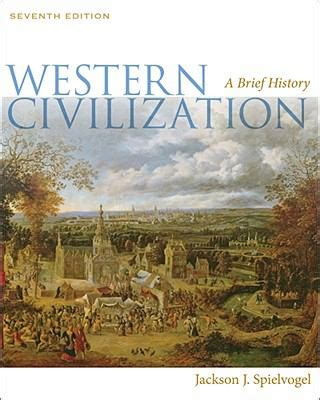 the planned of america and western civilization books western civilization by jackson j spielvogel reviews