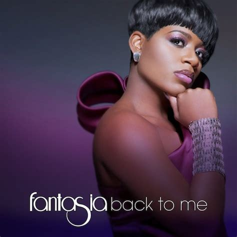 Fantasia Im Here Live On Idol by Fantasia Back To Me Album Cover Track List Hiphop