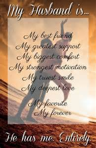 My husband is my best friend my greatest support my biggest