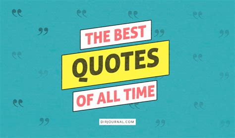 The Best Of All Time - best quotes of all time