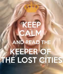 Keep calm and read the keeper of the lost cities poster delia zhang