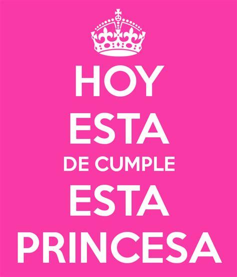 imagenes de keep calm de cumpleaños hoy esta de cumple esta princesa keep calm and carry on