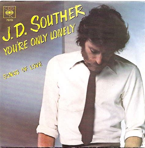 j d j d souther j d souther german 7 quot pic sleeve you re only