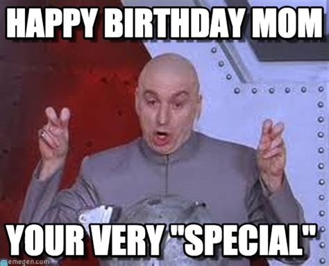 Happy Birthday Mom Meme - happy birthday mom laser meme on memegen