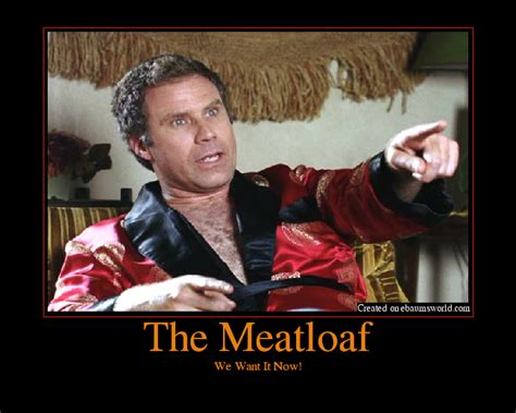 Mom The Meatloaf Meme - the meatloaf picture ebaum s world