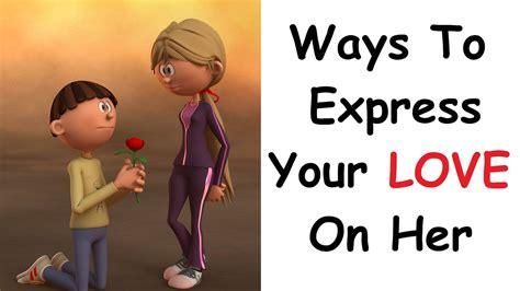 80 ways to express your ways to express your on