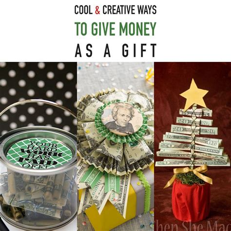 cool and creative ways to give money as a gift creative