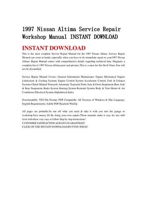 service manual 1997 nissan altima workshop manuals free 1997 nissan altima service repair workshop manual instant download
