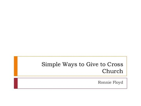 simple ways to give to cross churchfive simple ways to give to cross