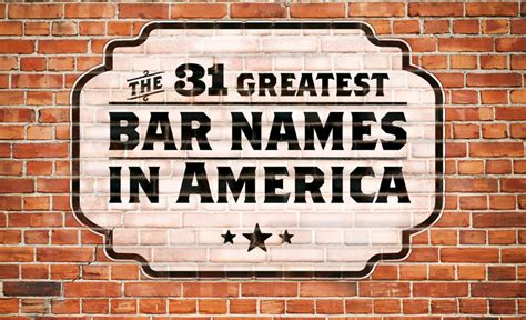 top bar names the 31 greatest bar names in america