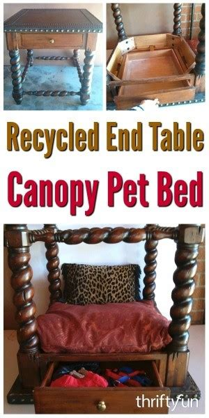 recycled  table canopy pet bed thriftyfun