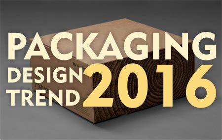 design grafis packaging 8 trend desain packaging kemasan di tahun 2016 jago desain