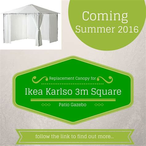 ikea karlso gazebo replacement canopy 86 best www gazebospareparts co uk images on