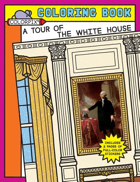 books about the white house wallbuilders llc a tour of the white house coloring sticker book nwb03