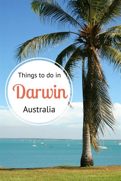 things to do on things to do in darwin australia