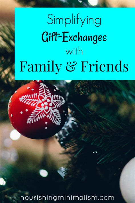 good cheap gifts for extended family addressing gift exchanges with extended family and friends nourishing minimalism