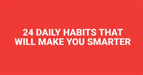 24 Daily Habits That Will Make You Smarter Business Insider Cdo Turkiye