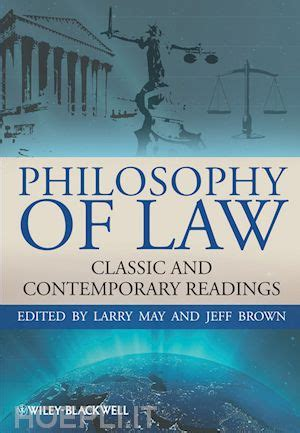 libro philosophy basic readings philosophy of law classic and contemporary readings larry may jeff brown john wiley sons