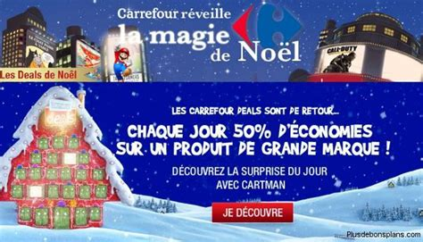 Calendrier Deal Carrefour Carrefour Deals Du Jour 50 D 233 Conomies Sur Les Jouets