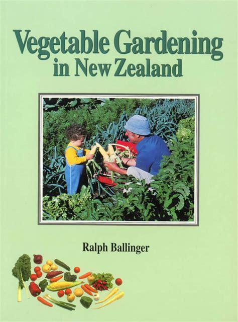 Vegetable Gardening Book Vegetable Gardening In New Zealand Isbn 9416479000181