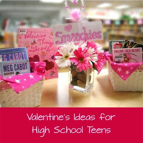 valentines day ideas school s day gift ideas for high school
