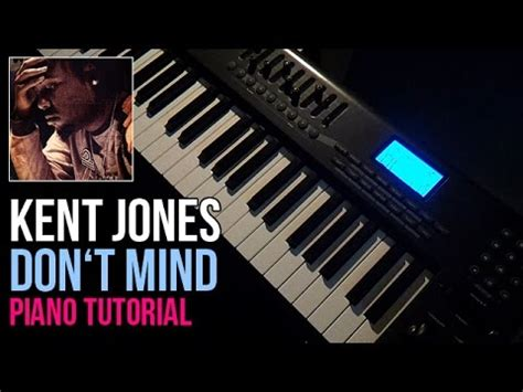dance tutorial i don t mind how to play kent jones don t mind piano tutorial