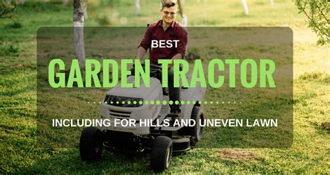 garden tractor   time including  hills  uneven lawn