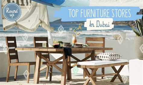 best furniture stores in dubai