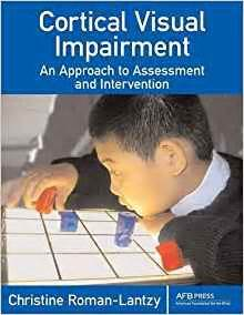 cortical visual impairment an approach to assessment and intervention books cortical visual impairment an approach to assessment and