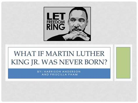 What If Martin Luther King Jr Authorstream Martin Luther Powerpoint