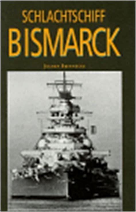 bismarck books battleship bismarck books kbismarck org