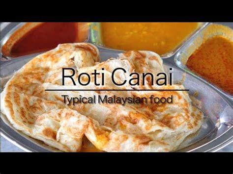 roti canai   favorite breakfast dish  malaysia