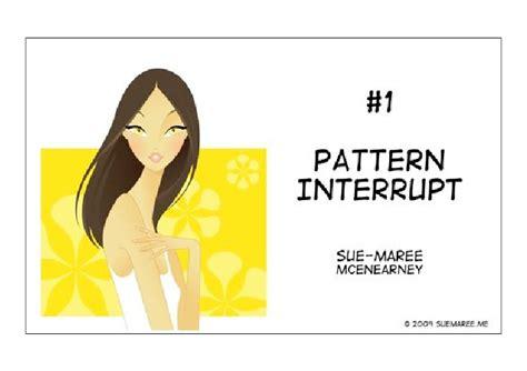 what is pattern interrupt top 20 communication skills 1 pattern interrupt