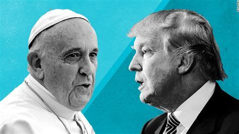 trump pope francis pope francis on trump building walls is not christian