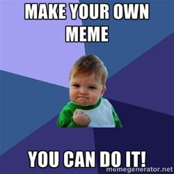 Generate Meme Online - marketing creating memes that help your online marketing