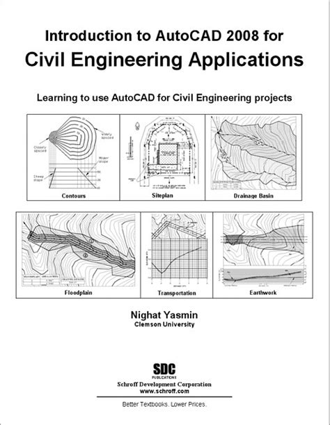 Introduction To Autocad 2008 introduction to autocad 2008 for civil engineering