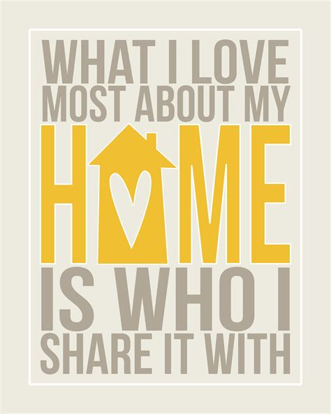 quotes about home decor free printable what i love most about my home is who i
