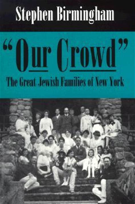 the crowd books our crowd the great families of new york by