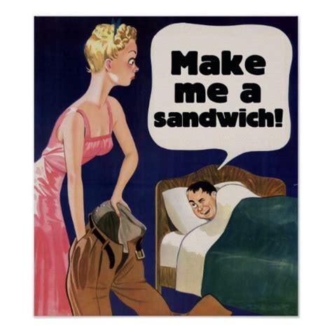 Make Me A Sandwich Meme - make me a sandwich meme 28 images make me a sandwich