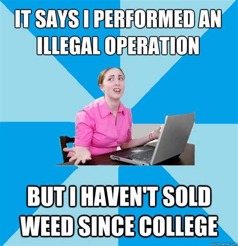Computer Illiterate Meme - computer illiterate coworker memes quickmeme