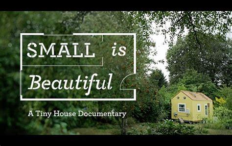 tiny houses movie small is beautiful a tiny house film les petites