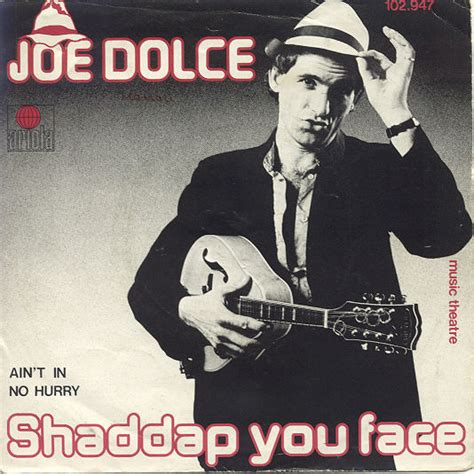 Joe Aint Nothing Like Me Album Tracklist by Joe Dolce Theatre Shaddap You Vinyl At Discogs