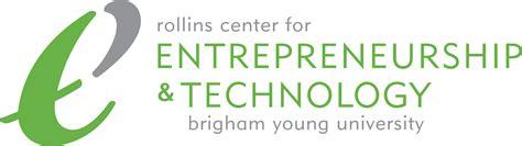 Byu Mba Internship Report by Rollins Center For Entrepreneurship Technology Byu