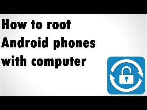 how to root android with computer how to root android phone with computer 2016