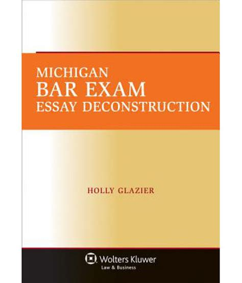 Deconstruction Essay by Michigan Bar Essay Deconstruction Buy Michigan Bar Essay Deconstruction At Low