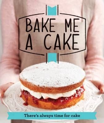 Bake Me A Cake 2 by Bake Me A Cake Housekeeping Institute 9781908449924