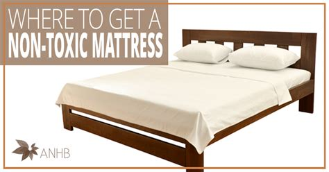 Non Toxic Mattress Brands by Where To Get A Non Toxic Mattress All Home And