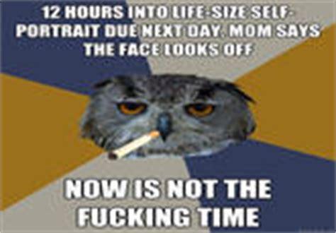 Art Student Owl Meme - image 140119 art student owl know your meme